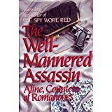 The Well-Mannered Assassin