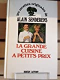 img - for La grande cuisine a petits prix (Les Recettes originales de--) (French Edition) book / textbook / text book