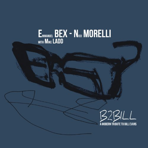 Emmanuel Bex-Mike Ladd And Nico Morelli-B2bill-2014-SNOOK Download