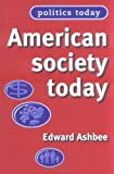 img - for American Society Today book / textbook / text book