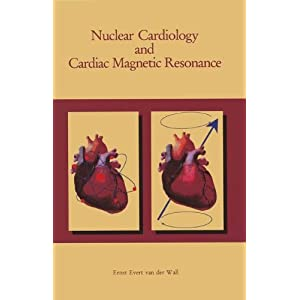 Nuclear Cardiology and Cardiac Magnetic Resonance