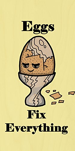 """""""Eggs Fix Everything"""" Food Humor Cartoon - Plywood Wood Print Poster Wall Art front-282118"""