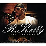 R Kelly - The Lowdownby R Kelly