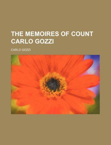 The Memoires of Count Carlo Gozzi (Volume 2)