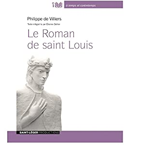 Le Roman de saint Louis Audiobook