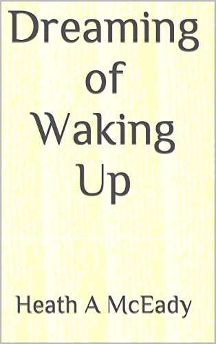 Dreaming of Waking Up PDF