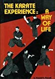 Randall G. Hassell The Karate Experience: A Way of Life