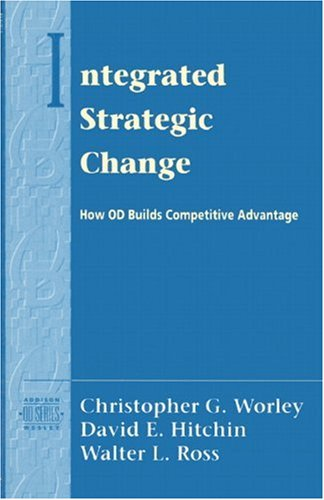 Integrated Strategic Change: How Organizational...