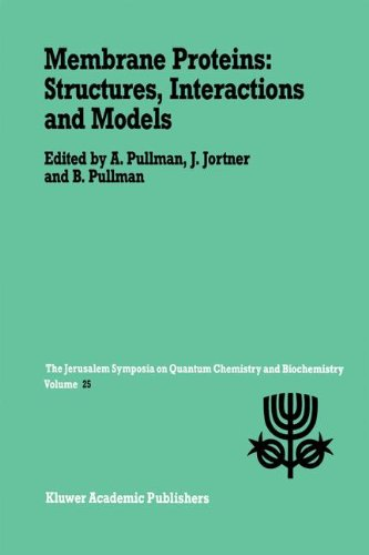Membrane Proteins: Structures, Interactions and Models: Proceedings of the Twenty-Fifth Jerusalem Symposium on Quantum Chemistry and Biochemistry Held (Jerusalem Symposia)