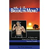 Who is the Brooklyn Monk? (Voices of the Masters)