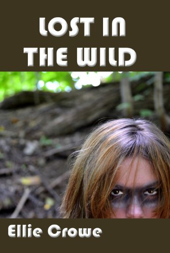 Book: Lost in the Wildness (Wildness and Wet Adventure) by Ellie Crowe