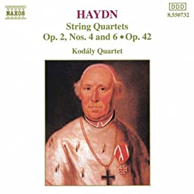Haydn: String Quartets Op. 42 And Op. 2,