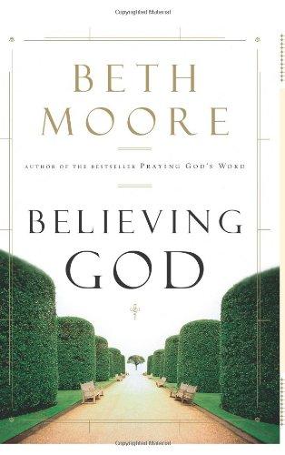believing god beth moore pdf