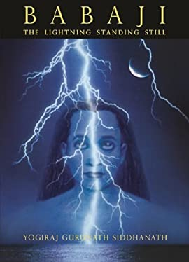 Babaji - The Lightning Standing Still (Softcover)