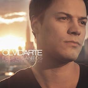 Amazon.com: Olvidarte (feat. Cali y El Dandee): Felipe
