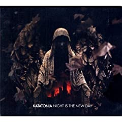 #14 - Katatonia - Night is the New Day
