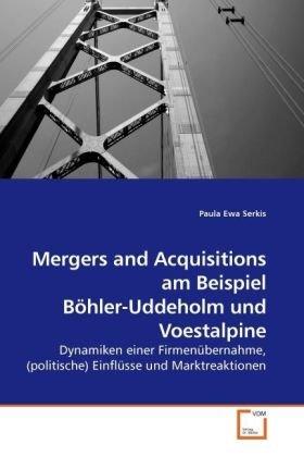 mergers-and-acquisitions-am-beispiel-bohler-uddeholm-und-voestalpine-dynamiken-einer-firmenubernahme