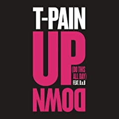 Up Down (Do This All Day) [Explicit]