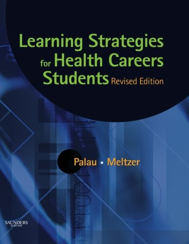 Learning Strategies for Health Careers Students, Revised Edition