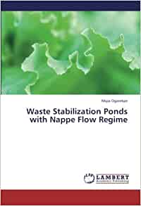 Waste stabilization ponds with nappe flow regime nkpa for Design of waste stabilization pond systems a review