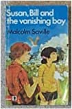 img - for Susan, Bill and the Vanishing Boy (Knight Books) book / textbook / text book