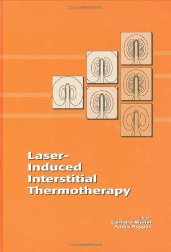 Laser-Induced Interstitial Thermotherapy (Institute Series, Is13)