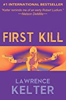 First Kill (Chalice: Back Story #1) (Stephanie Chalice Back Story) (English Edition)