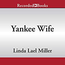 Yankee Wife Audiobook by Linda Lael Miller Narrated by Pilar Witherspoon