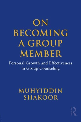 On Becoming a Group Member: Personal Growth and...