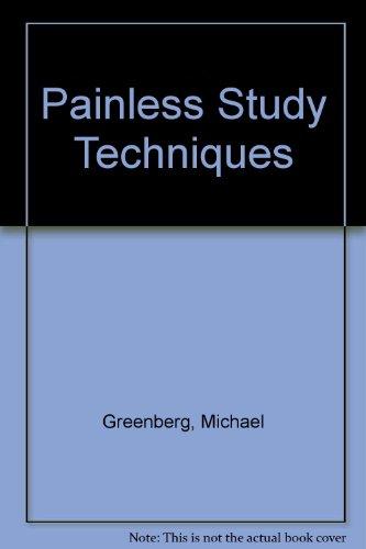 Painless Study Techniques