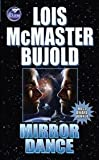 Mirror Dance (0671876465) by Bujold, Lois McMaster