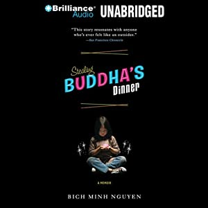 Stealing Buddha's Dinner | [Bich Minh Nguyen]