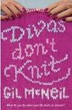 Gil McNeil Divas Don't Knit