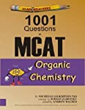 img - for BY Gilbertson, Michelle ( Author ) [{ Examkrackers 1001 Questions in MCAT Organic Chemistry (Examkrackers) By Gilbertson, Michelle ( Author ) Jan - 01- 2001 ( Paperback ) } ] book / textbook / text book