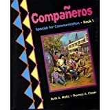 img - for Companeros: Spanish for Communication Book 1 (English and Spanish Edition) by Ruth A. Moltz (1998-06-02) book / textbook / text book