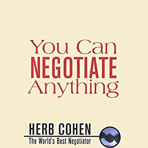 You Can Negotiate Anything Audiobook