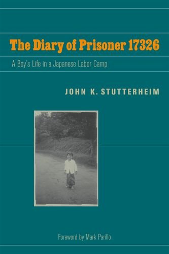 The Diary of Prisoner 17326: A Boy's Life in a Japanese Labor Camp (World War II: the Global, Human, and Ethical Dimension)
