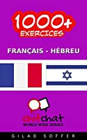 1000+ Exercices Fran�ais - H�breu (ChitChat WorldWide)