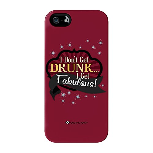 Sassy - I Don'T Get Drunk #10825 Full Wrap High Quality 3D Printed Case, Snap-On Cover For Iphone 5 / 5S By Sassy Slang