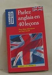 Parlez anglais en 40 leçons