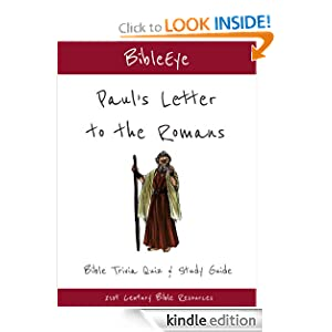 Paul's Letter to the Romans: Bible Trivia Quiz & Study Guide (BibleEye Bible Trivia Quizzes & Study Guides)