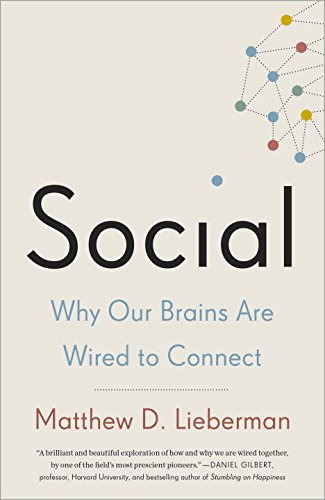 Social: Why Our Brains Are Wired to Connect PDF