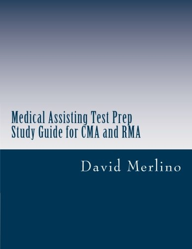 Medical Assisting Test Prep - Study Guide for CMA and RMA