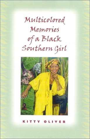 Multicolored Memories of a Black Southern Girl (Women in Southern Culture)