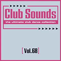 Club Sounds, Vol. 68 [Explicit]