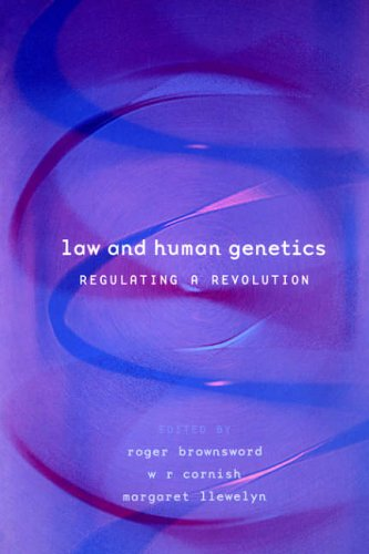 Law and Human Genetics: Regulating A Revolution
