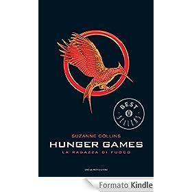 La ragazza di fuoco. Hunger games (Chrysalide)