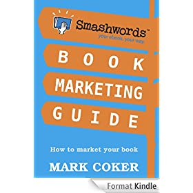 Smashwords Book Marketing Guide - How to Market any Book for Free
