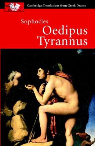 Sophocles: Oedipus Tyrannus (Cambridge Translations from Greek Drama), Sophocles