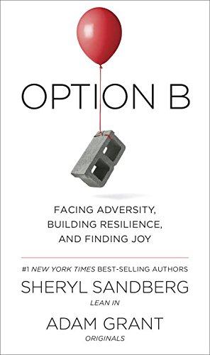 Sheryl Sandberg Option B Facing Adversity